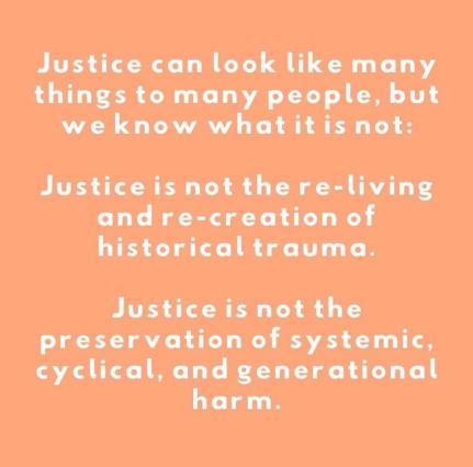 justice is not the preservation of systemic cyclical and generational harmjpg