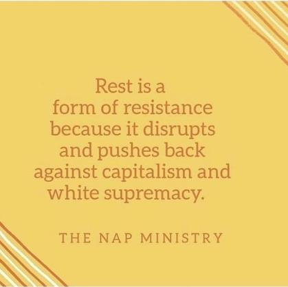 rest is a form of resistance