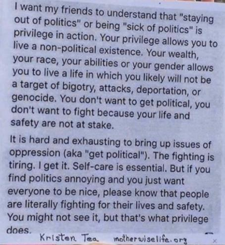 staying out of politics is privilege